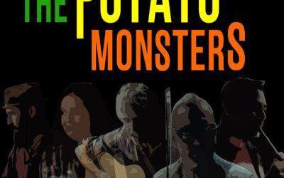 The Potato Monsters