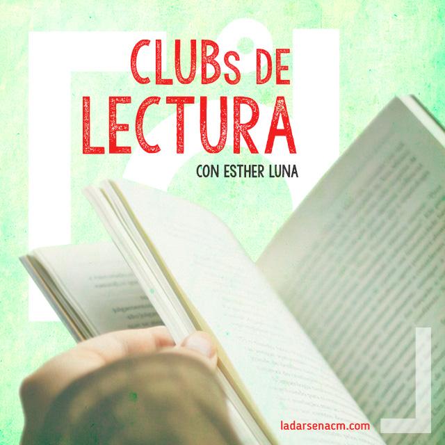 CLUBs DE LECTURA -con Esther Luna-