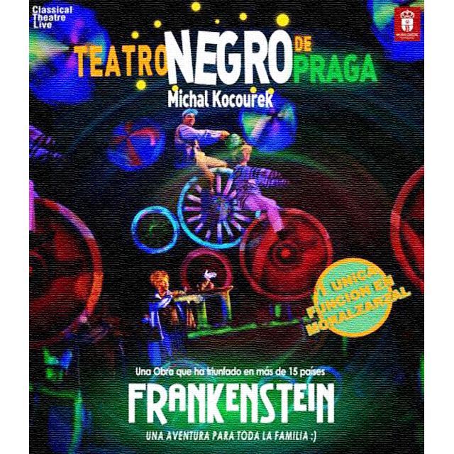 "Teatro Negro de Praga: ""Frankenstein. Una Aventura para toda la familia"""