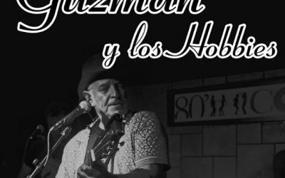 Guzmán y Los Hobbies