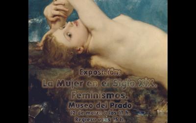 """Visita al Museo del Prado: Exposición """"La Mujer en el Siglo XIX. Feminismos""""."""