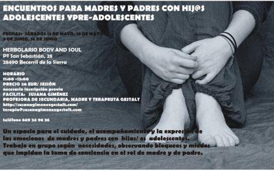 Encuentros para madres y padres con hij@s adolescentes y pre-adolescentes.