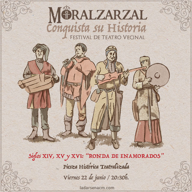 """Siglos XIV, XV y XVI: """"Ronda de Enamorados"""""""