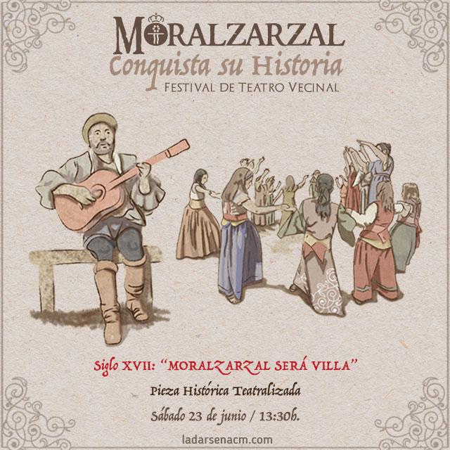 "Siglo XVII: ""Moralzarzal será Villa"""