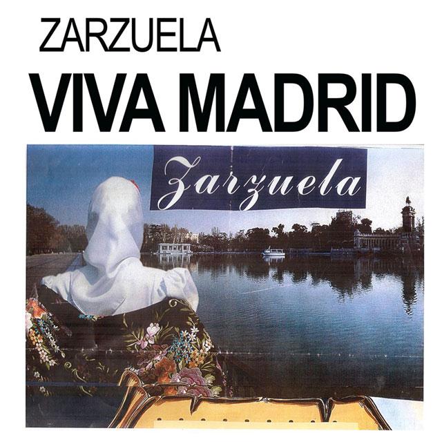 """Zarzuela: """"Viva Madrid"""""""