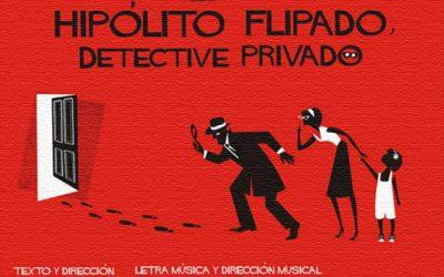 """Hipólito Flipado, detective privado"""