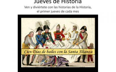"""Historias de la Historia: """"Cien días de bailes con la Santa Alianza"""""""