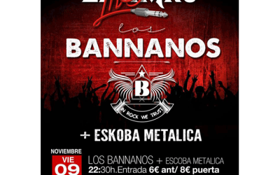 Los Bannanos + Escoba Metálica