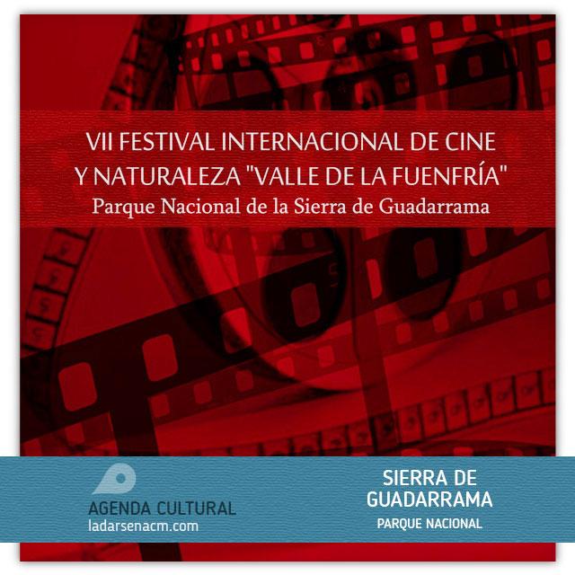 """VII Festival Internacional de Cine y Naturaleza """"Valle de La Fuenfría"""""""