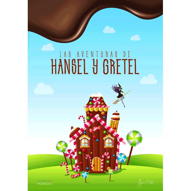 """""""Las aventuras de Hansel y Gretel"""""""
