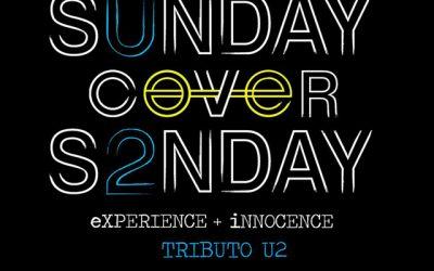 Sunday Cover Sunday. Tributo a U2