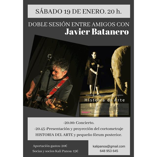 Javier Batanero: Concierto + Cortometraje.