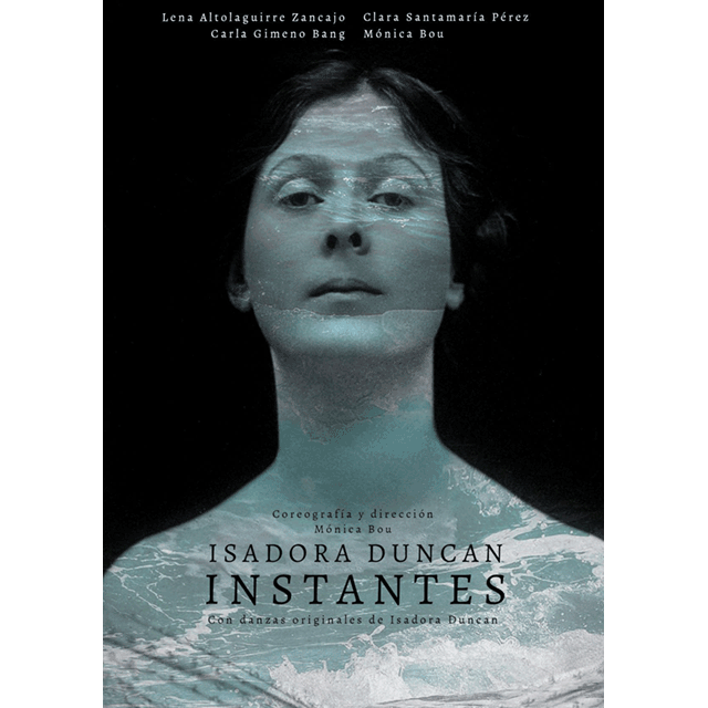 """""""Isadora Duncan. Instantes"""""""