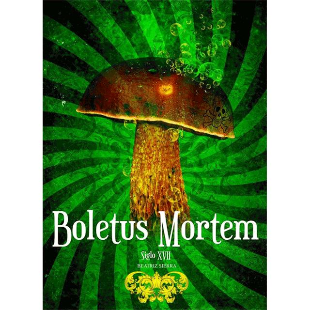 """Boletus Mortem"""