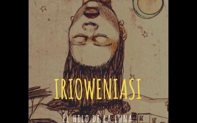 "Cine-Forum: ""Irioweniasi. El hilo de la luna"""