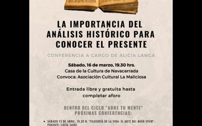 """Conferencia: """"La importancia del análisis histórico para conocer el presente""""."""