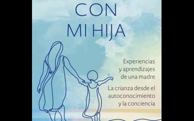 """Presentación del libro: """"Creciendo con mi hija"""""""
