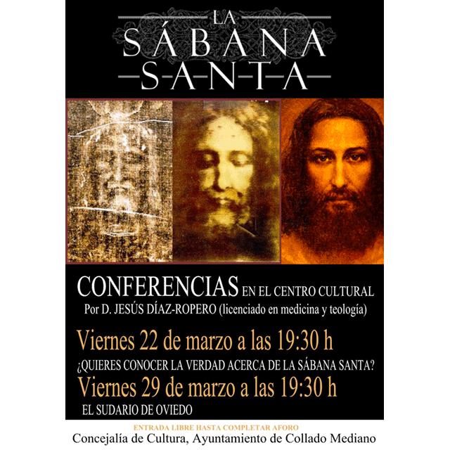 """Conferencias: """"La Sábana Santa"""""""