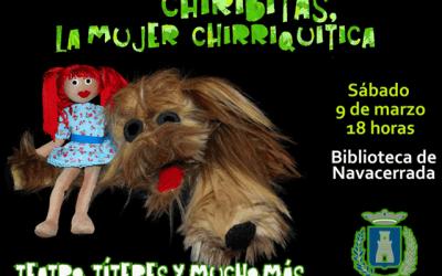 """""""Chiribitas, la mujer chirriquitica"""""""