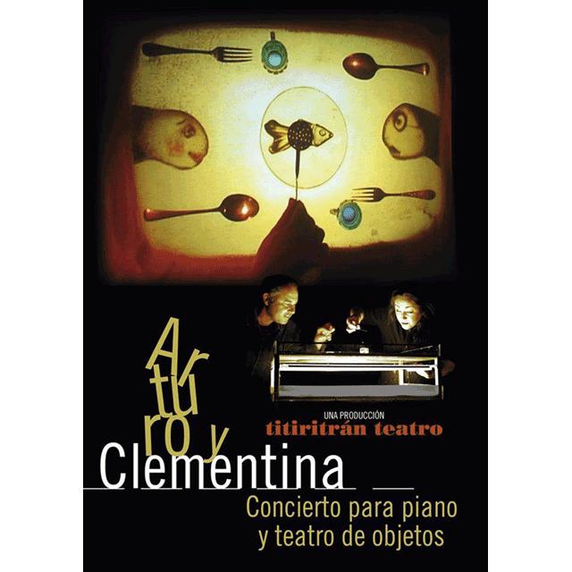 """""""Arturo y Clementina"""""""