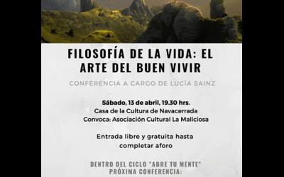 """Conferencia: """"Filosofía de la Vida: El Arte del Buen Vivir"""""""