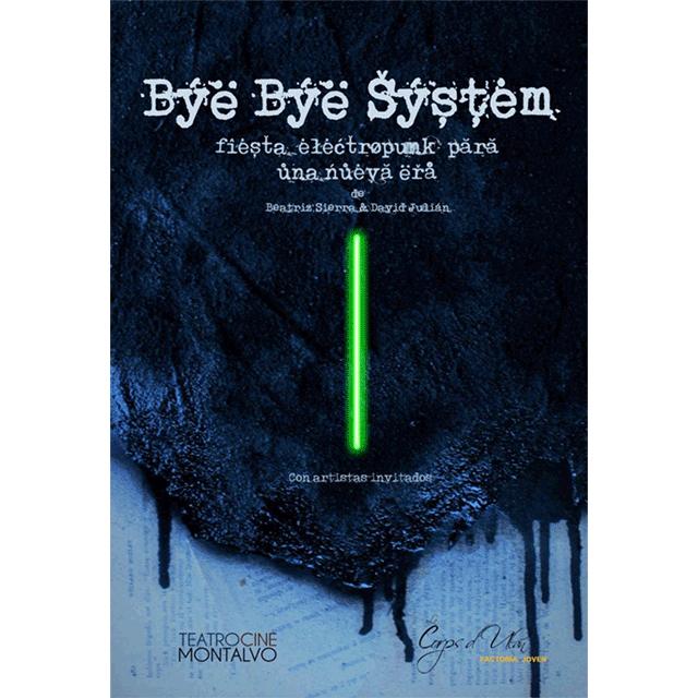 """Bye Bye System"""
