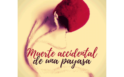 """Muerte accidental de una payasa"""