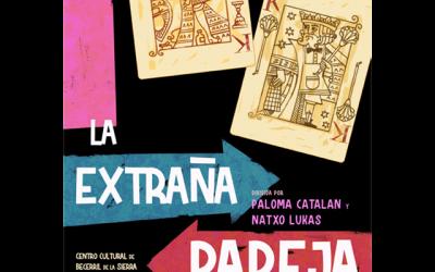 """""""La Extraña Pareja"""""""