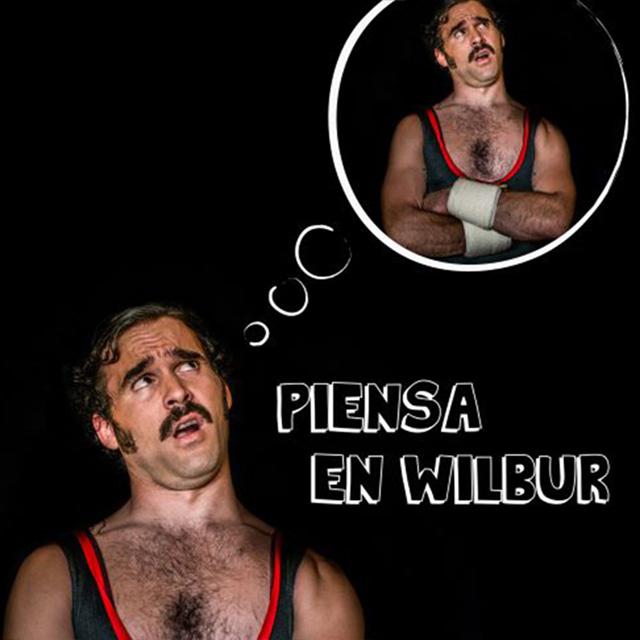 """""""Piensa en Wilbur"""""""