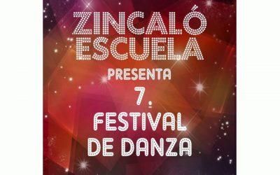 VII Festival de Danza Zíncalo Escuela.
