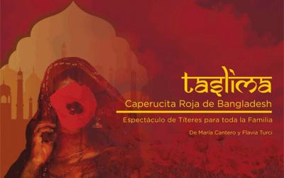 """Taslima. Caperucita Roja en Bangladesh"""