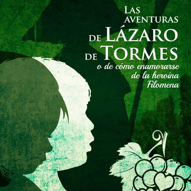 """""""Las aventuras de Lázaro de Tormes"""""""