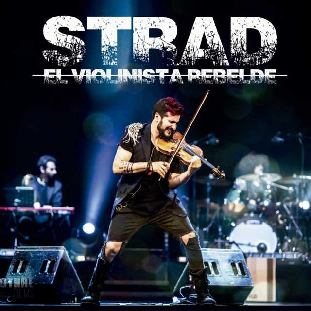 Strad, el violinista rebelde.