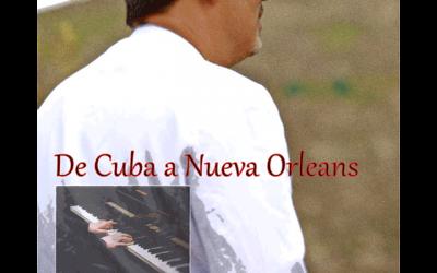 """Jorge Gil Zulueta: """"De Cuba a New Orleans"""""""
