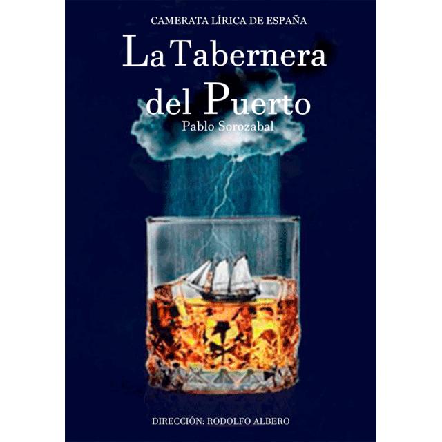 """Zarzuela: """"La tabernera del puerto"""""""