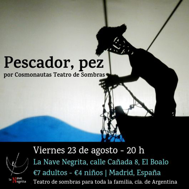 """Pescador, pez"". Teatro de sombras."