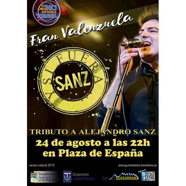 "Fran Valenzuela: ""Y si fuera Sanz"""