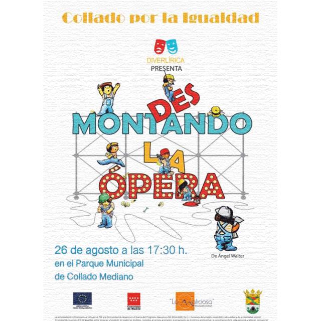 """""""Desmontando la Ópera"""""""