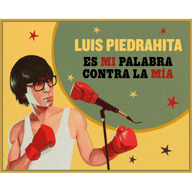 """Luis Piedrahita: """"Es mi palabra contra la mía"""""""