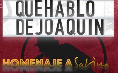 Pongamos que hablo de Joaquín. Homenaje a Sabina.