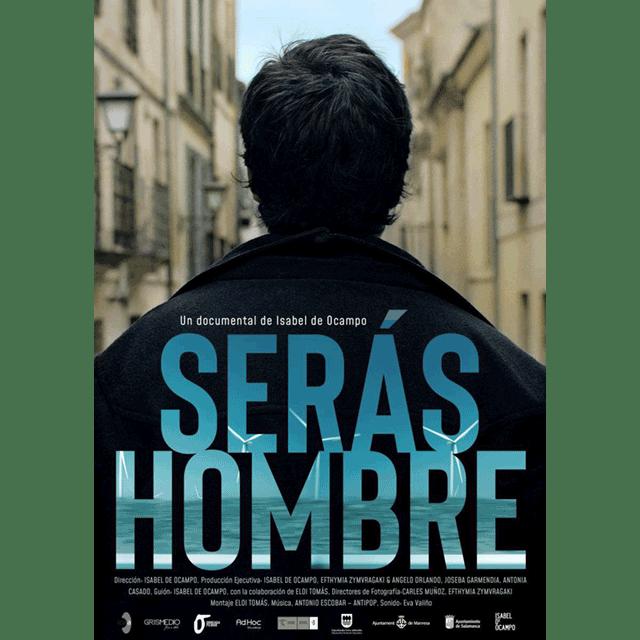 "Documental: ""Serás Hombre"""