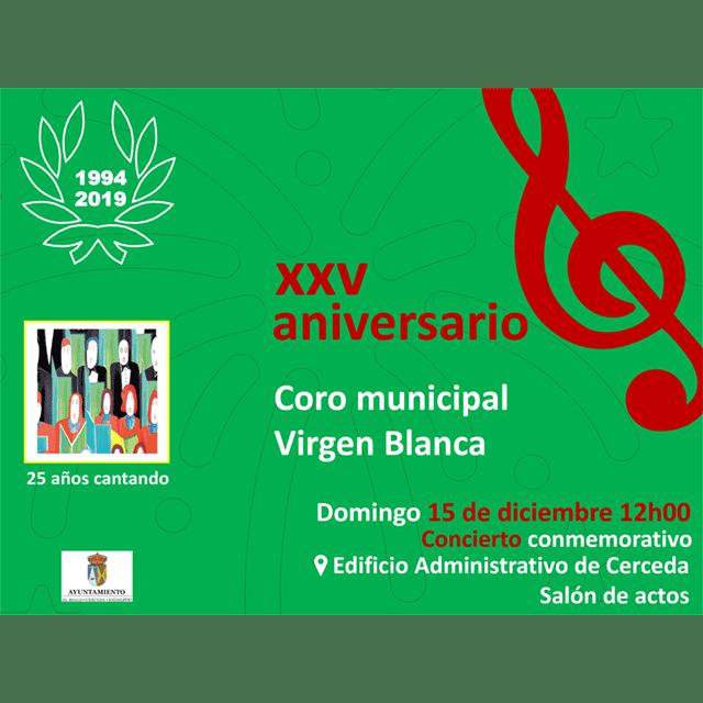 Coro Virgen Blanca: Concierto XXV Aniversario.
