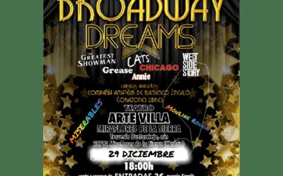 """""""Broadway Dreams"""""""