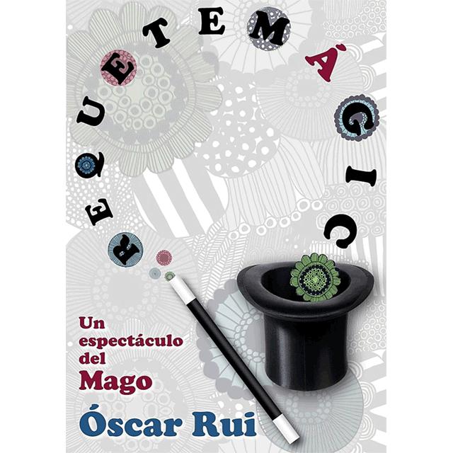"""Oscar Rui: """"Requetemágico"""""""