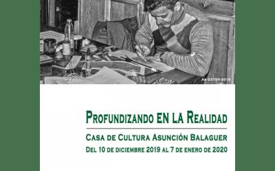 """Exposición: """"Profundizando en la realidad"""""""