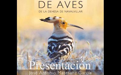 """Presentación del libro: """"Guía de Aves Dehesa de Navalmillar"""""""