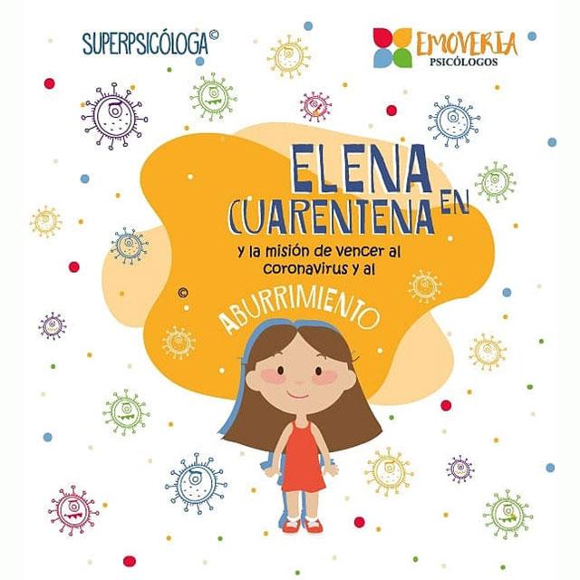 """Elena en Cuarentena"""