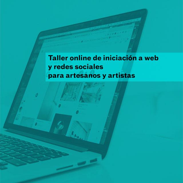 Taller online:  Web + Redes Sociales para artesanos y artistas