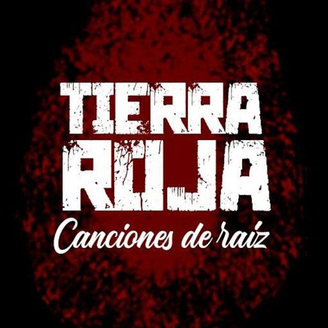 Tierra Roja: «Canciones de Raíz»