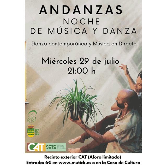 Andanzas: Noche de música y danza.